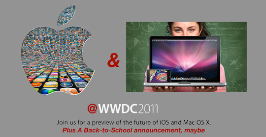 "Apple's 2011 WWDC image, plus Apple's 2010 back to School Logo and the text ""Plus a Back-to-School Announcement, maybe"