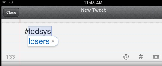This is what Twitter for iPad's autocorrect thinks of Lodsys.